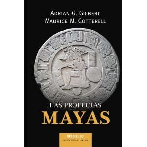 Profecias Mayas (Best Seller (Debolsillo)) (Spanish