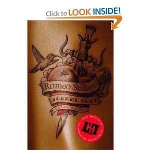 Romeo Spikes (LoLife) (9781907616501) Joanne Rey Books