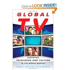 Global TV Exporting Television and Culture in the World