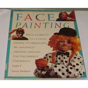 Face Painting (9781850765639) Lynsy Pinsent Books