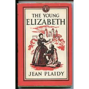 The Young Elizabeth Jean Plaidy Books