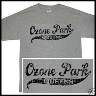 OZONE PARK QUEENS NEW YORK CITY NYC NY Cool SS T shirt