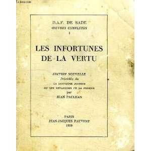 Les infortunes de la vertu: Donatien Alphonse François de Sade: Books