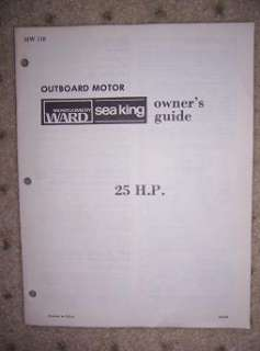 Montgomery Ward Sea King Outboard Owner Manual 25 HP z