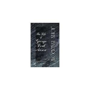 The Life of George Lord Anson Sir John Barrow Books