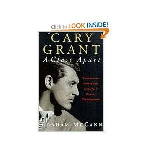 Cary Grant a Class Apart (9781857025743) Graham Mccann