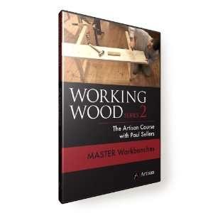 Working Wood 2 he Arisan Course wih Paul Sellers. MASER OPEAN