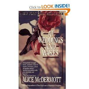 At Weddings and Wakes (9780440215233): Alice McDermott: Books