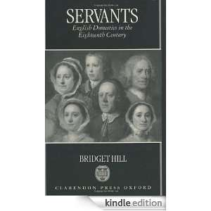 Domestics in the Eighteenth Century eBook: Bridget Hill: Kindle Store