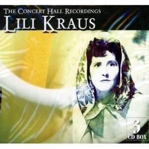 Lili Kraus The Concert Hall Recordings Lili Kraus