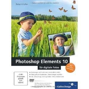 Photoshop Elements 10 für digitale Fotos (9783836218535