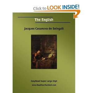 The English (9781425038779): Jacques Casanova de Seingalt: Books