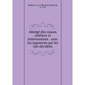 décidées: P. F,La Ville, Jean Claude de, n. 1735 Besdel: Books
