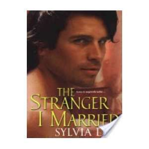The Stranger I Married: Sylvia Day: 9780758214751:  Books