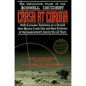 Crash at Corona The U.S. Military Retrieval and Cover Up