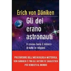 di tutte le religioni (9788856626087): Erich von Däniken: Books