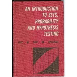 to sets, probability and hypothesis testing: Howard F Fehr: Books