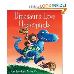 Dinosaurs Love Underpants (9781847386908): Claire Freedman: Books