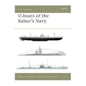 Vanguard U Boats of the Kaisers Navy Osprey Books Books