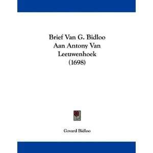 Brief Van G. Bidloo Aan Antony Van Leeuwenhoek (1698
