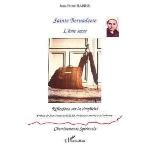 sur la simplicite (9782747556590): Jean Pierre Harris: Books