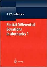 Partial Differential Equations in Mechanics 1 Fundamentals, Laplaces