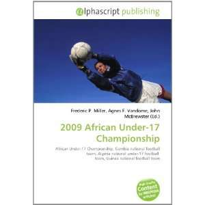 2009 African Under 17 Championship (9786133881907): Books