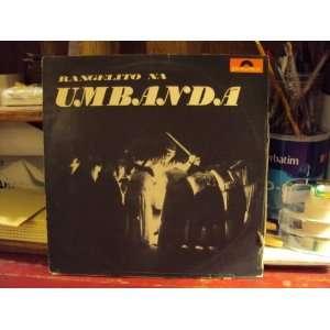 Rangelito Na Umbanda [Brazil Voodoo] Rangelito Music