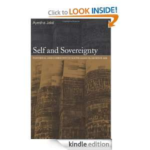 Self and Sovereignty: Ayesha Jalal:  Kindle Store