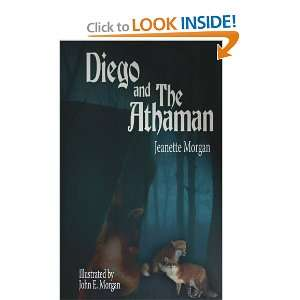 Diego and The Athaman (9781425911843) jeanette morgan Books