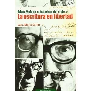 en el laberinto del siglo XX (9788496720978) Juan M. Calles Books