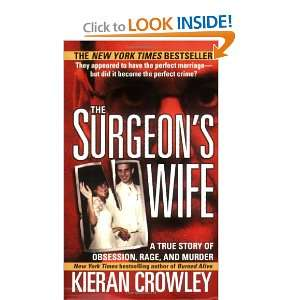The Surgeons Wife (St. Martins True Crime Library
