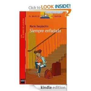 Siempre enfadada (eBook ePub) (Barco De Vapor Roja) (Spanish Edition
