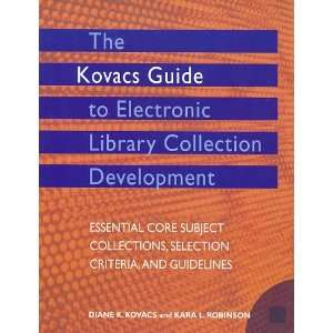 Guidelines (9781555704834): Diane K. Kovacs, Kara L. Robinson: Books