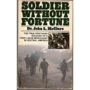Lance Mercenary in Central America (9780440181248) John L. McClure