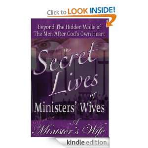 The Secret Lives of Ministers Wives: Beyond The Hidden Walls of The