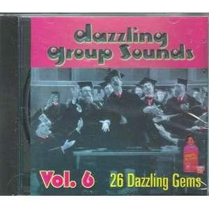 Dazzling Group Sounds, Vol. 6 Various Doo Wop Artists