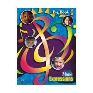 Music Expressions Classroom Big Book   Grade 1 Everything