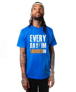 DAY IM THUNDERIN T Shirt SUPER SOFT OKC THUNDER TEE Oklahoma City OK