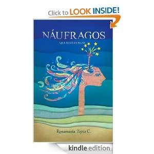 Náufragos que sueñan islas (Spanish Edition) Rosa Maria Tapia