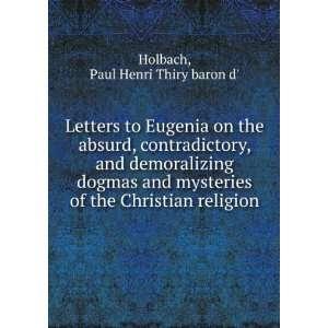 of the Christian religion: Paul Henri Thiry baron d Holbach: Books