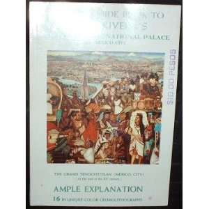Official Guide Book To Diego Riveras Frescoes In The