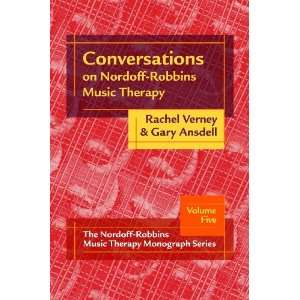 : Conversations on Nordoff Robbins Music Therapy:The Nordoff Robbins
