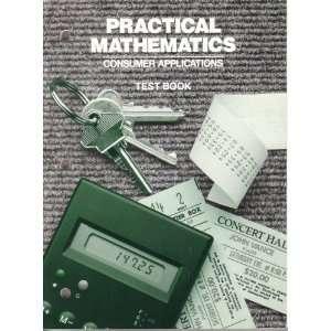 Practical Mathematics Consumer Applications Test Book Fredericks
