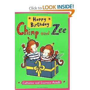 Happy Birthday Chimp and Zee (Chimp & Zee) (9781845075972