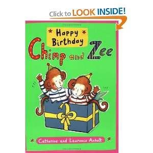 Happy Birthday Chimp and Zee (Chimp & Zee) (9781845075972