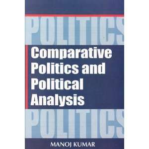 Politics and Political Analysis (9788126118113) M. Sharma Books