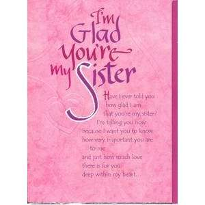 Sister Birthday Greeting Card   Im Glad Youre My Sister