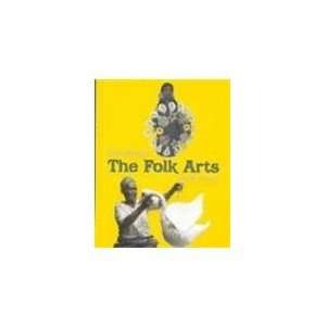 See the Folk Arts (Viva Mexico!) (9780761413264) George Ancona Books