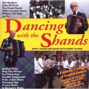 Dancing With the Shands: Sir Jimmy Shand: Music